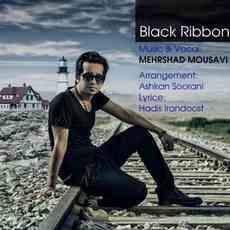 متن آهنگ روبان سیاه مهرشاد موسوی