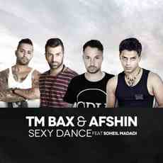 TM Bax - Dance (Ft Afshin _ Soheil Madadi)