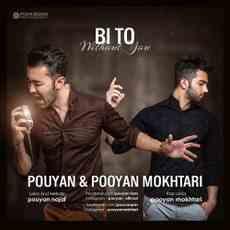 Pouyan _ Pooyan Mokhtari - Bi To