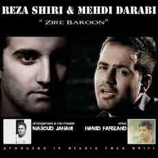 Reza Shiri ft. Mehdi Darabi - Zire Baroon