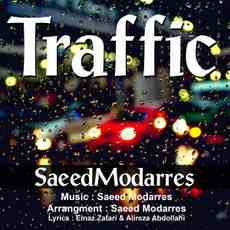 Saeed Modarres - Traffic