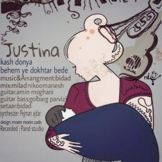 Justina - Kash Donya Behem Dokhtar Bede