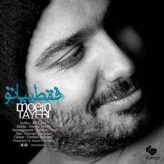 Moein Tayebi - Faghat Biya To