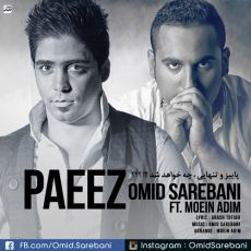 Omid Sarebani - Paeiz (Ft Moein Adim)