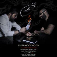 Kian Moghadam - Atash Bezan