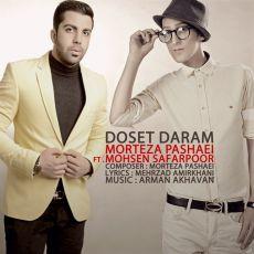 Mohsen Safarpoor Ft. Morteza Pashaei - Dooset Daram