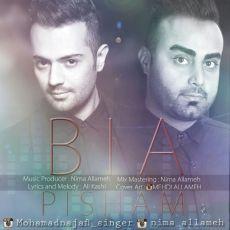 Nima Allameh - Bia Pisham (Ft Mohammad Najafi)