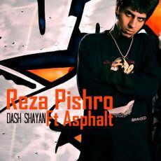 Reza Pishro Ft Asphalt - Dash Shayan