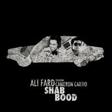 Ali Fard Ft. Cameron Cartio - Shab Bood