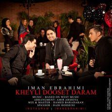 Iman Ebrahimi - Kheili Dooset Daram