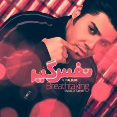 Masoud Saeedi - Nafasgir