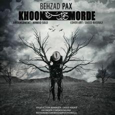 Behzad Pax - Khoon Mordeh
