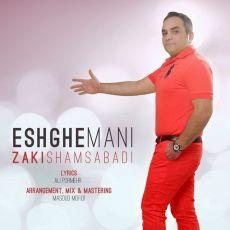 Zaki Shams Abadi - Eshghe Mani