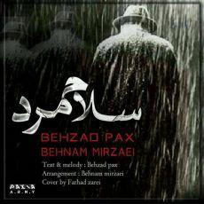 Behzad Pax - Salam Mard ( Ft Behnam Mirzaei )