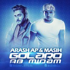 Masih & Arash AP - Golaro Ab Midam