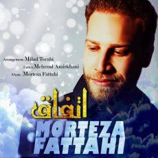 Morteza Fattahi - Ettefagh
