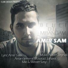 Amir Sam - Behet Del Mibandam