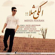 Mehdi Pouran - Alaki Masalan