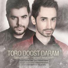 Saman Jalili Ft_ Hamed Baradaran - Toro Doost Daram