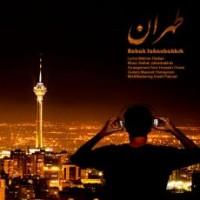 متن آهنگ طهران بابک جهانبخش