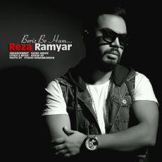 Reza Ramyar - Beriz Be Ham