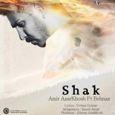 Amir Azarkhosh - Shak