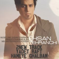Ehsan Tehranchi - 2 New Tracks