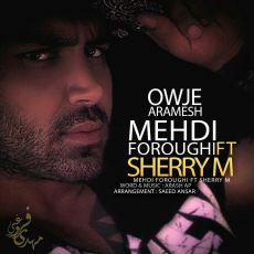 Mehdi Foroughi - Owje Aramesh