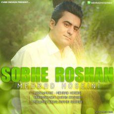 Mehrad Hoseini - Sobhe Roshan