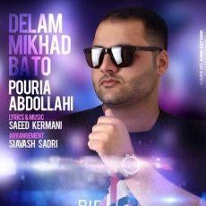 Pouria Abdollahi - Delam Mikhad Ba To
