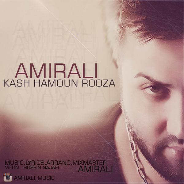 Amirali - Kash Hamoun Rooza