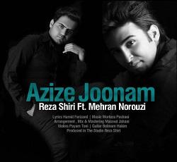 متن آهنگ عزیز جونم از رضا شیری و مهران نوروزی