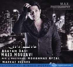 Maed Mousavi - Adatam Dadi